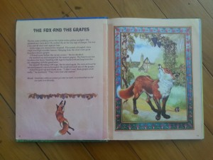 The Fox and the Grapes is a great example of story teaching a moral.